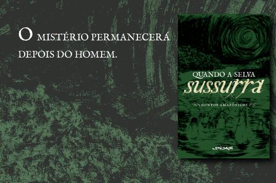 Lançamento Quando a Selva Sussurra - Mario Bentes - Mapingua Nerd