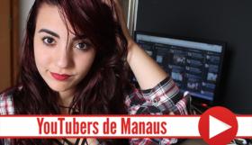 YouTubers de Manaus 1